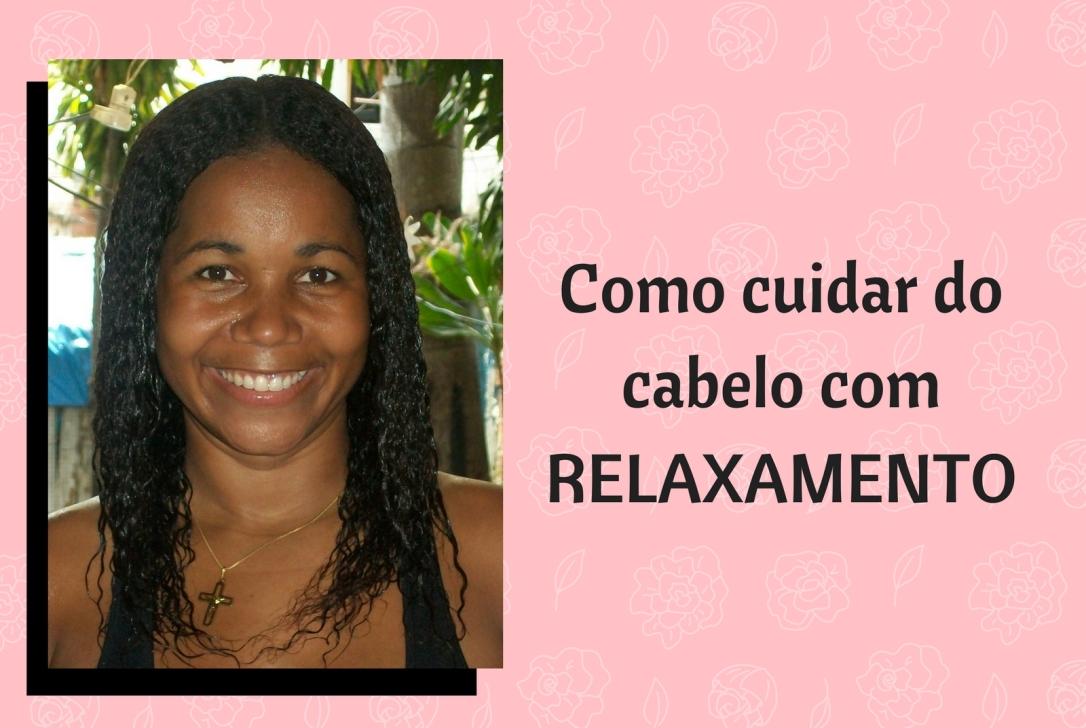 como-cuidar-do-cabelo-com-relaxamento