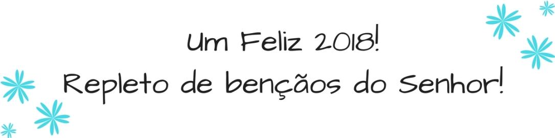 Feliz 2018 - Blog Cida Cachos